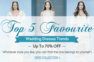 Save up to 70% off for top 5 favourite wedding dresses trends