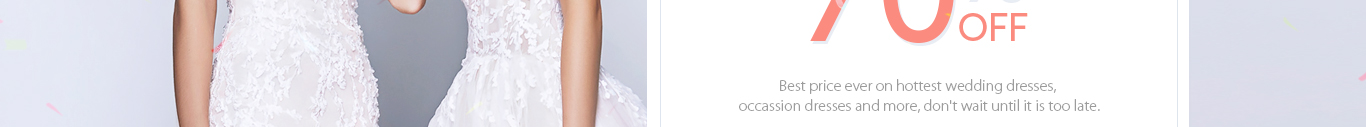 New Markdown Up To 70% Off On Hottest Wedding Dresses And More